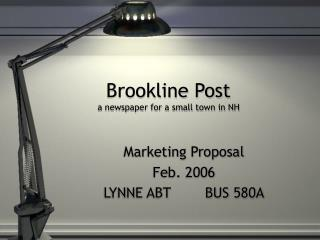 Brookline Post a newspaper for a small town in NH