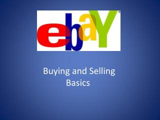 Buying and Selling Basics