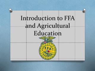 Introduction to FFA and Agricultural Education