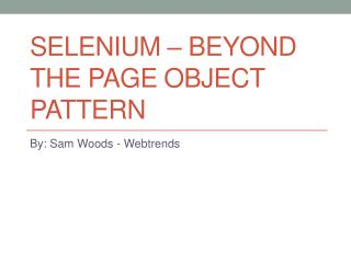 Selenium – Beyond the Page Object Pattern