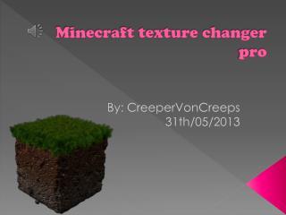 Minecraft texture changer pro