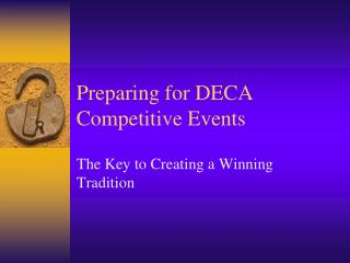 Preparing for DECA Competitive Events