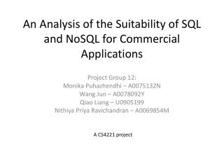 An Analysis of the Suitability of SQL and NoSQL for Commercial Applications