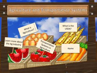 Agriculture and Transportation Systems