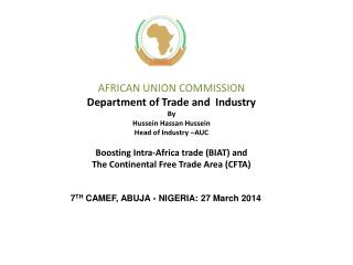 7 TH  CAMEF, ABUJA - NIGERIA: 27 March 2014