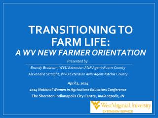 Transitioning to Farm Life: A WV New Farmer Orientation