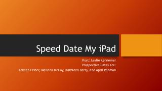 Speed Date My iPad
