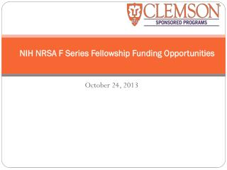 NIH NRSA  F Series  Fellowship  Funding Opportunities