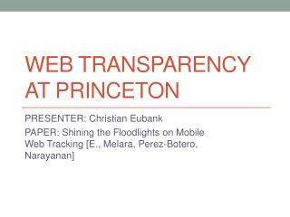 Web Transparency AT Princeton