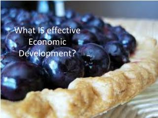 What IS effective Economic Development?