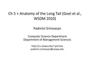 Ch 5 + Anatomy of the Long Tail ( Goel  et al., WSDM 2010)