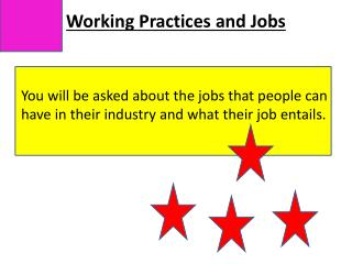 Working Practices and Jobs