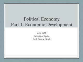 Political Economy Part 1: Economic Development