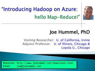 """Introducing  Hadoop  on Azure:"