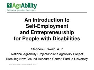 An Introduction to  Self-Employment  and Entrepreneurship  for People with Disabilities