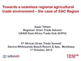 Towards a seamless regional agricultural trade environment � the case of EAC Region