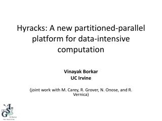 Hyracks : A new partitioned-parallel platform for data-intensive computation