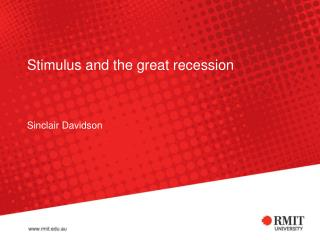 Stimulus and the great recession