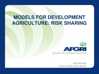 MODELS FOR DEVELOPMENT AGRICULTURE: RISK SHARING