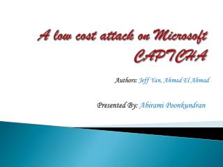 A low cost attack on Microsoft CAPTCHA