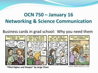 OCN 750 � January 16 Networking & Science Communication