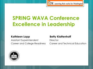 SPRING WAVA Conference  Excellence in Leadership