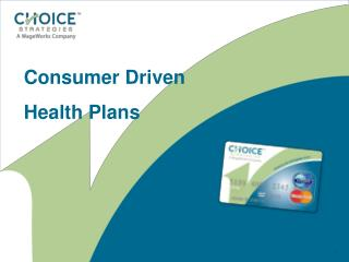 Consumer Driven Health Plans