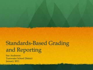 Standards-Based Grading and Reporting