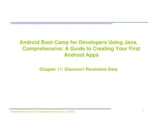Android Boot Camp for Developers Using Java, Comprehensive: A Guide to Creating Your First Android Apps Chapter 11:  Di
