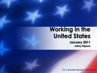 Working in the  United States