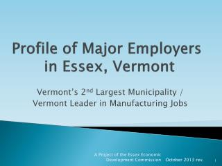 Profile of Major Employers   in Essex, Vermont