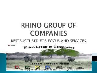 RHINO GROUP OF COMPANIES