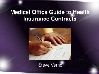 Medical  Office  Guide  to Health Insurance Contracts