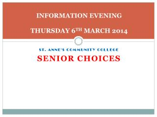 INFORMATION EVENING  THURSDAY 6 TH  MARCH 2014