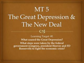 MT 5 The Great Depression & The New Deal