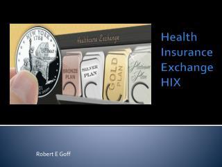 Health Insurance  Exchange HIX
