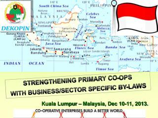 Kuala Lumpur – Malaysia, Dec 10-11,  2013.