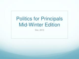 Politics for Principals Mid-Winter Edition