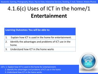 4.1.6(c) Uses of ICT in the home/ 1 Entertainment