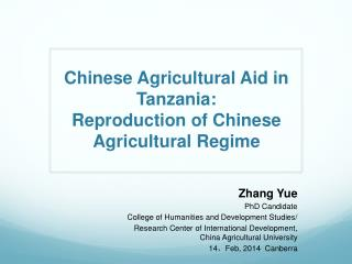 Chinese Agricultural Aid in Tanzania:  Reproduction of Chinese Agricultural  R egime