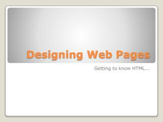 Designing Web Pages
