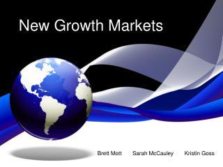 New Growth  Markets