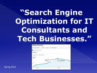 """Search Engine Optimization for IT Consultants and Tech Businesses."""