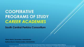 Cooperative programs of study career academies