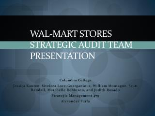 Wal-Mart Stores Strategic Audit Team Presentation