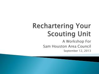 Rechartering Your Scouting Unit