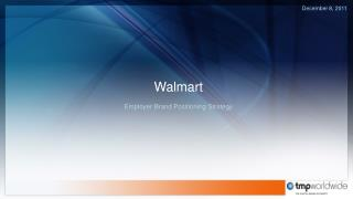 Walmart Employer Brand Positioning Strategy
