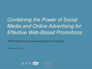 Combining the Power of Social Media and Online Advertising for Effective Web-Based Promotions