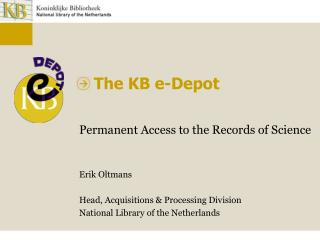 PowerPoint Presentation - The KB e - Depot : Permanent Access ...