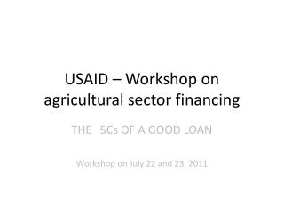 USAID � Workshop on agricultural sector financing
